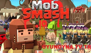 Mobsmash.io Oyunu oyunu