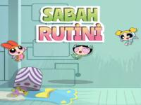 Powerpuff Girls Sabah Rutini oyunu