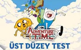 Adventure Time Üst Düzey Testi