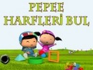 Pepee Harfleri Bul oyunu